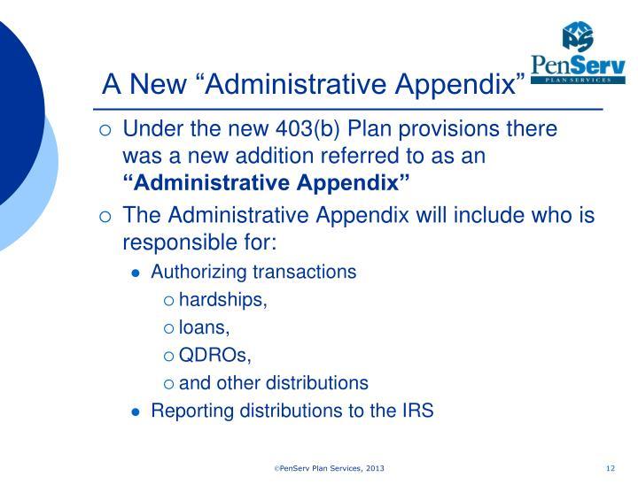 """A New """"Administrative Appendix"""""""