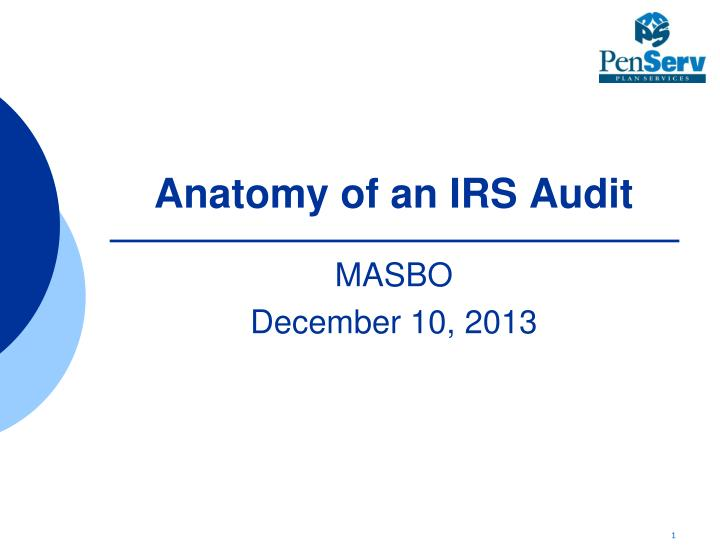 Anatomy of an IRS Audit
