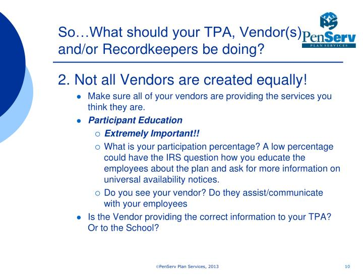 So…What should your TPA, Vendor(s) and/or Recordkeepers be doing?