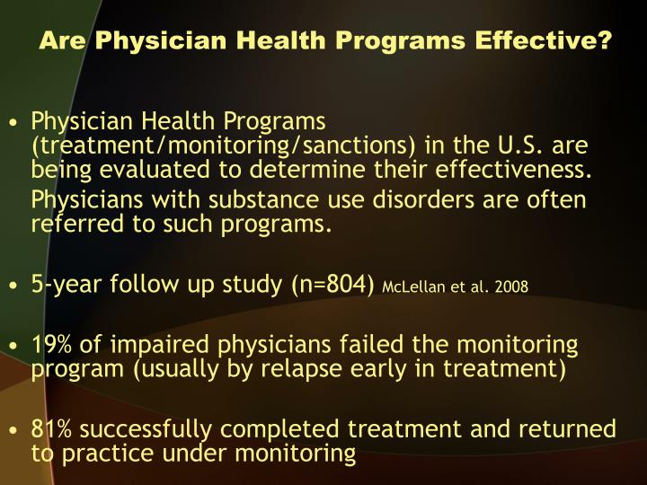 Are Physician Health Programs Effective?