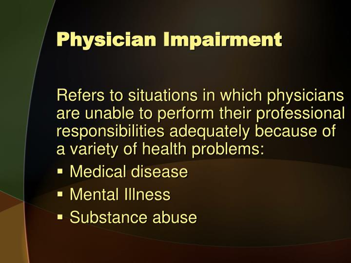 Physician Impairment