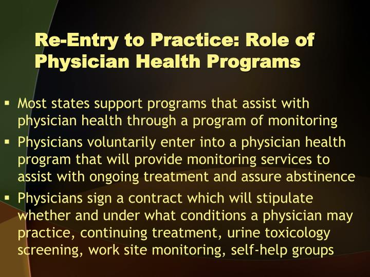 Re-Entry to Practice: Role of Physician Health Programs