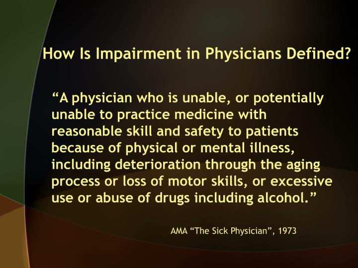 How Is Impairment in Physicians Defined?