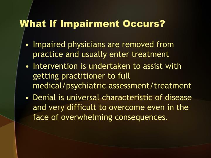 What If Impairment Occurs?