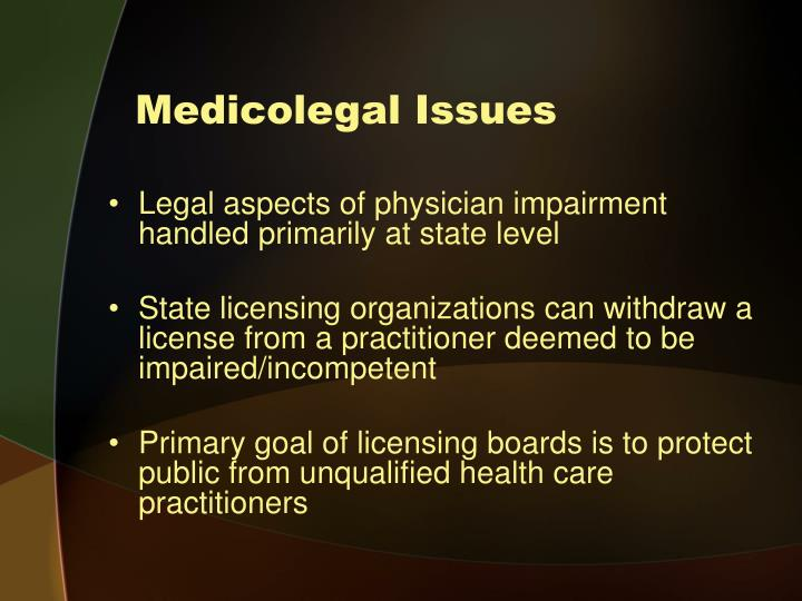 Medicolegal Issues