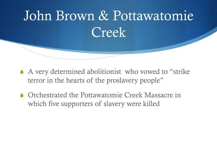 John Brown & Pottawatomie Creek
