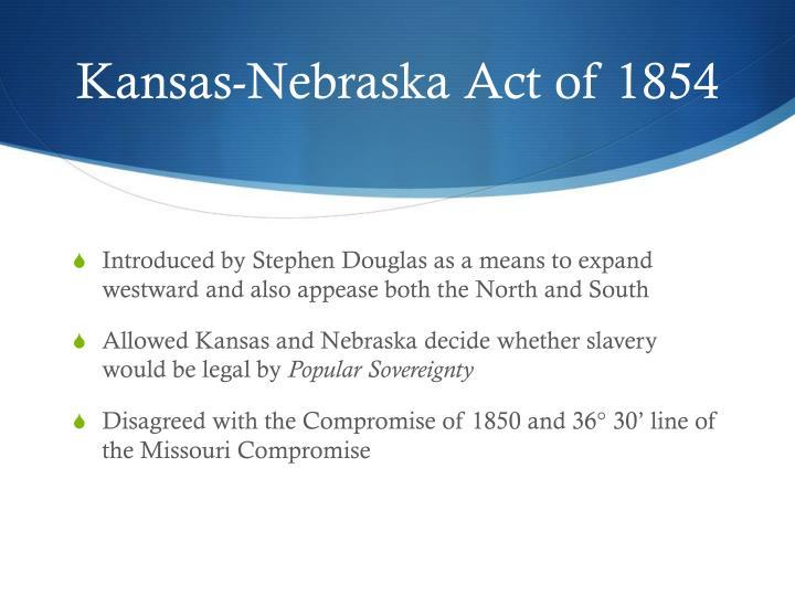 Kansas-Nebraska Act of 1854
