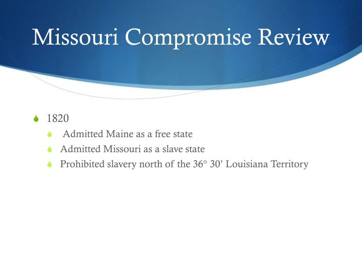 Missouri compromise review