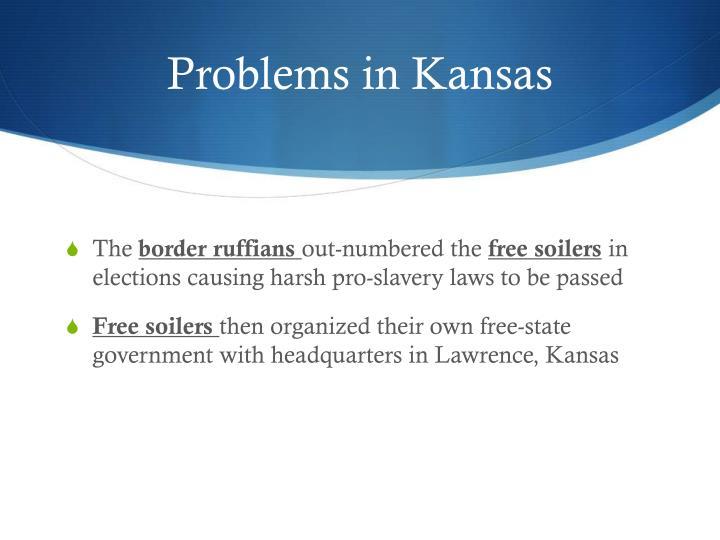 Problems in Kansas
