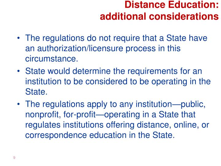 Distance Education:                            additional considerations