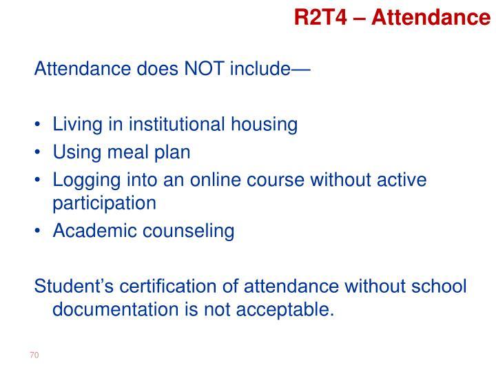 R2T4 – Attendance