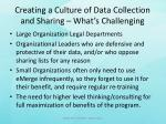 creating a culture of data collection and sharing what s challenging