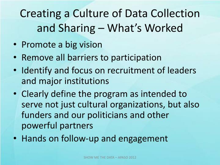 Creating a Culture of Data Collection and Sharing – What's Worked
