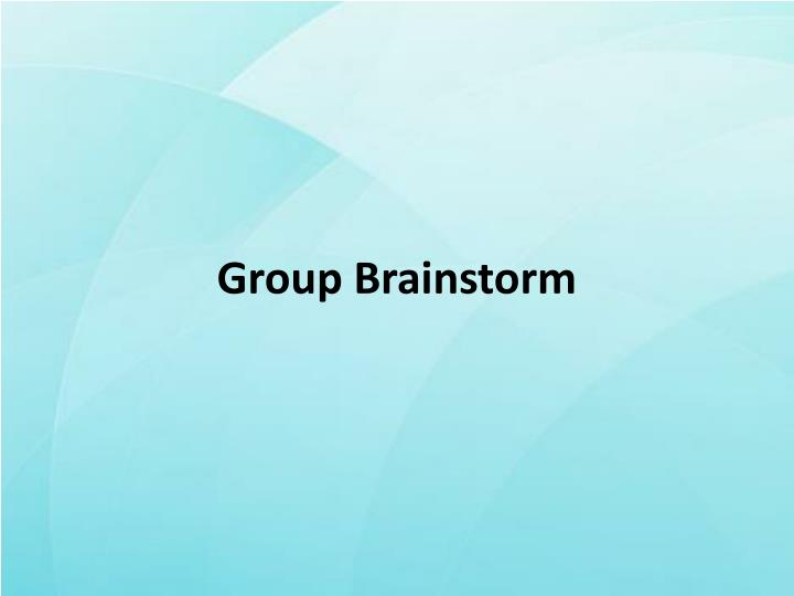 Group Brainstorm