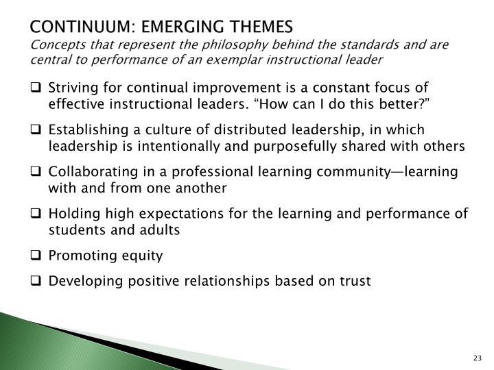 CONTINUUM: EMERGING THEMES