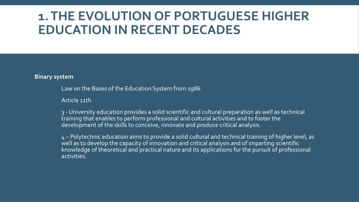1. The evolution of Portuguese higher education in recent