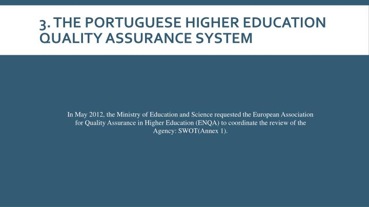 3. The Portuguese higher education quality assurance system