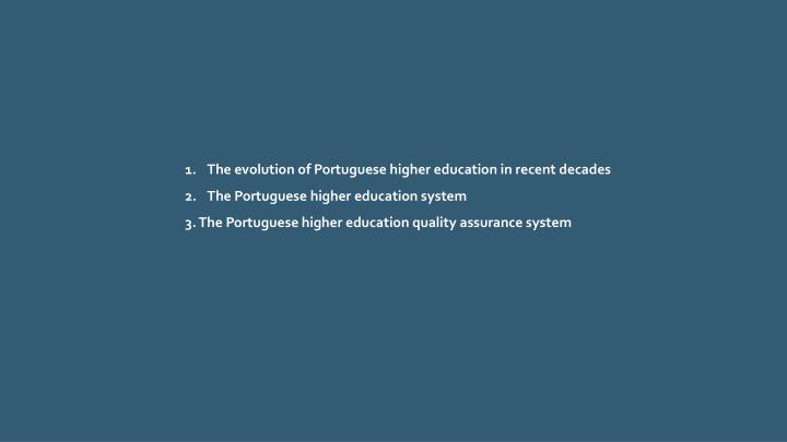 The evolution of Portuguese higher education in recent
