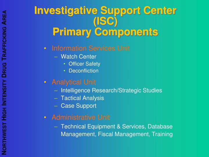 Investigative Support Center (ISC)