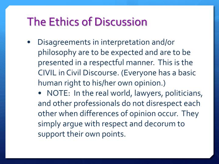 The Ethics of Discussion