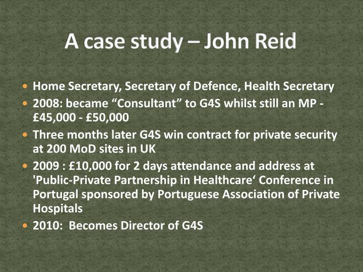 A case study – John Reid
