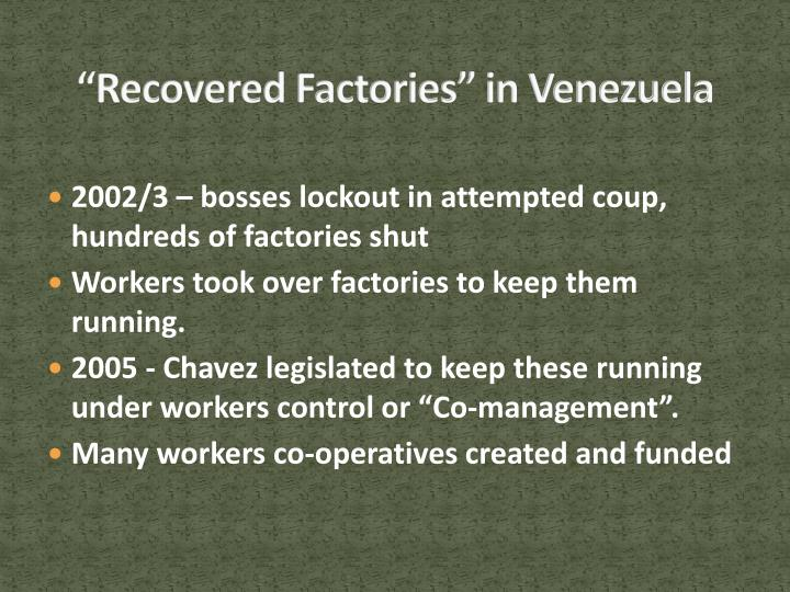 """Recovered Factories"" in Venezuela"