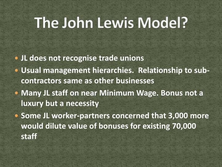 The John Lewis Model?