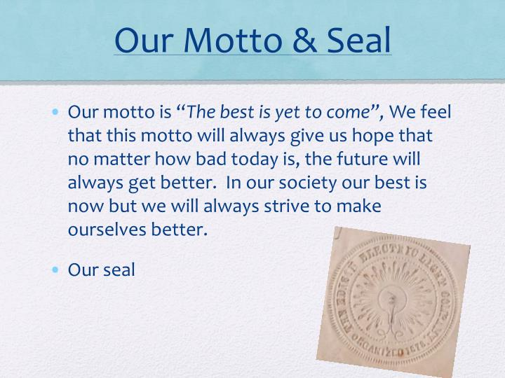 Our Motto & Seal