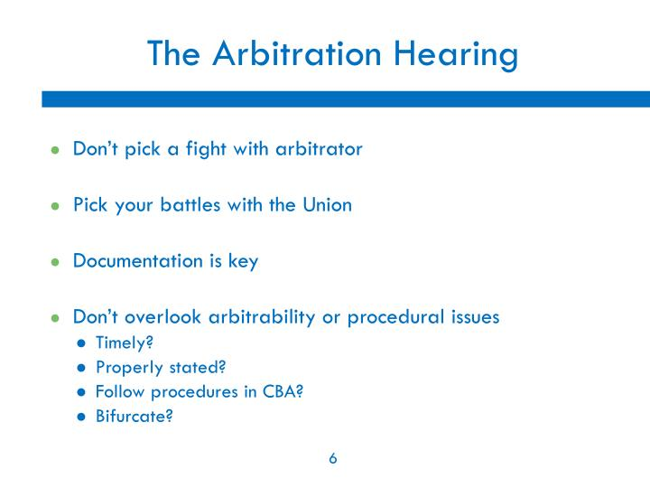The Arbitration Hearing