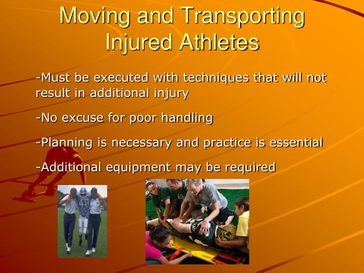 Moving and Transporting Injured Athletes