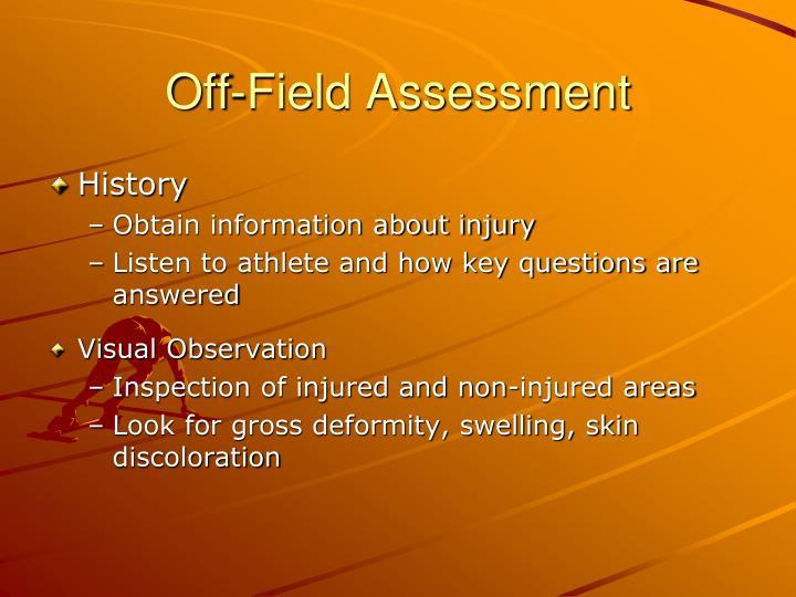 Off-Field Assessment