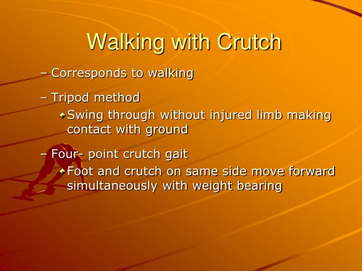 Walking with Crutch