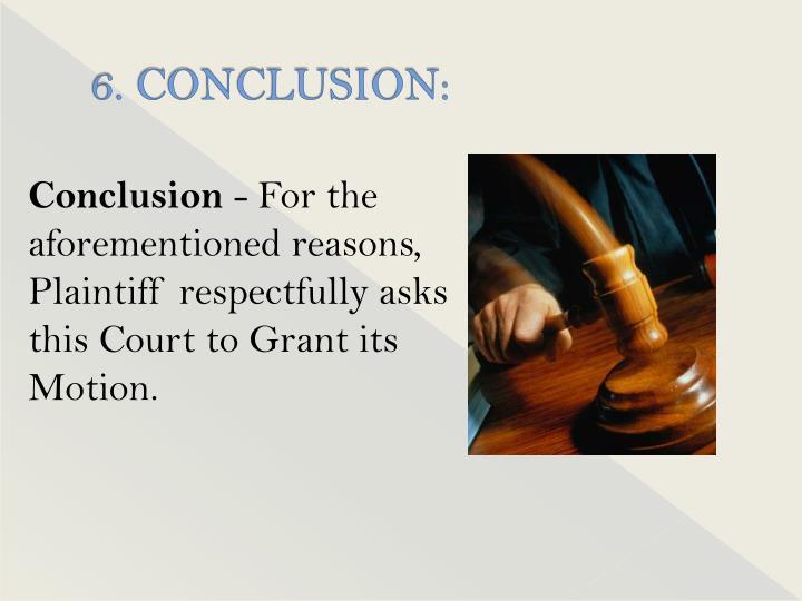 6. CONCLUSION: