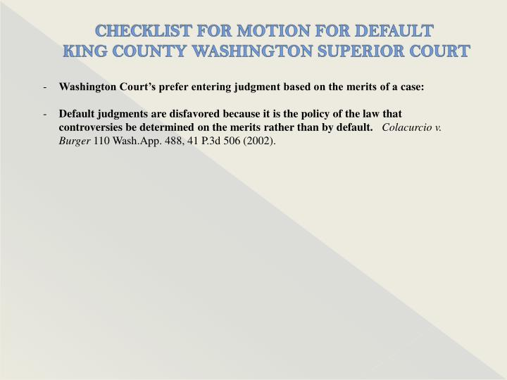 CHECKLIST FOR MOTION FOR DEFAULT