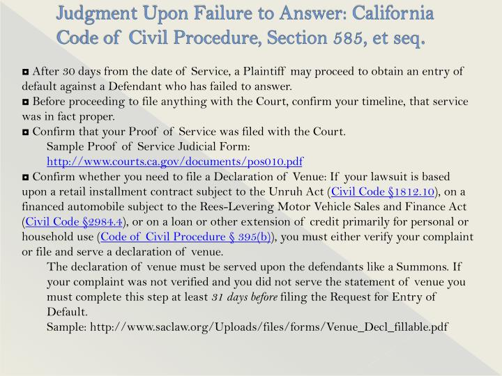 Judgment Upon Failure to Answer: California Code of Civil Procedure, Section 585, et seq
