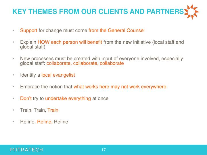 KEY THEMES FROM OUR CLIENTS AND PARTNERS