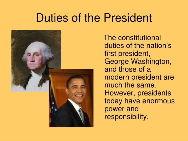 Duties of the president