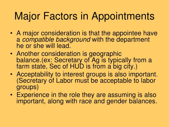 Major Factors in Appointments