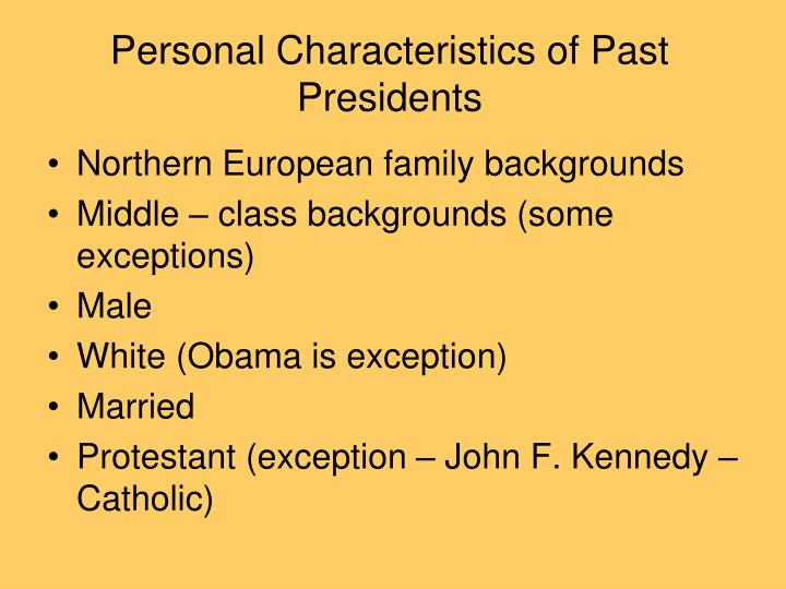 Personal Characteristics of Past Presidents