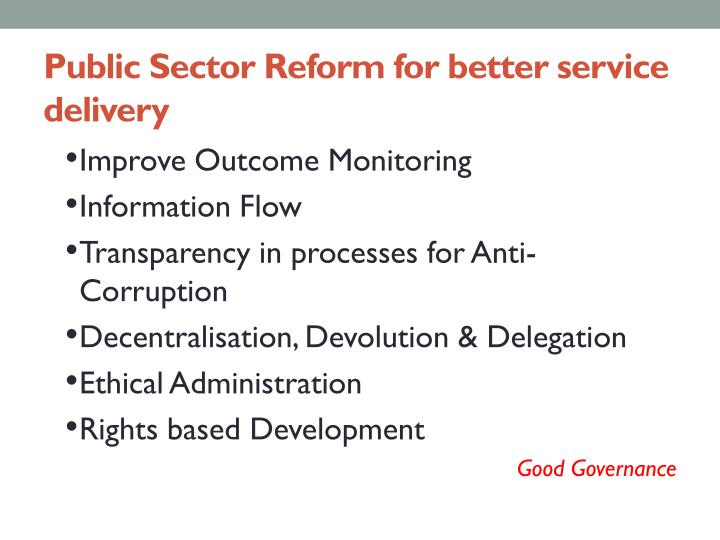 Public Sector Reform for better service delivery