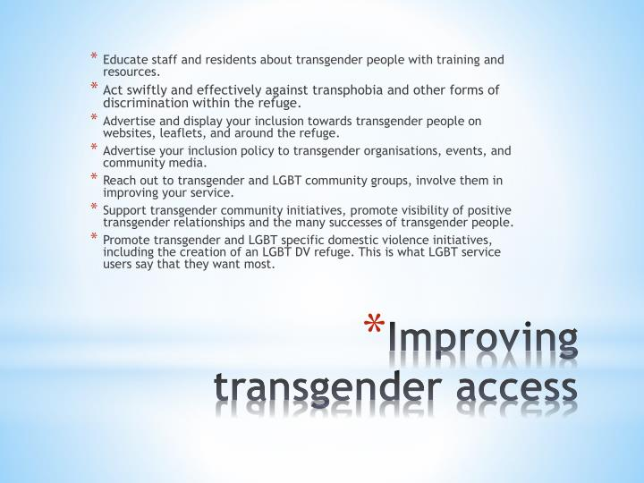 Educate staff and residents about transgender people with training and resources
