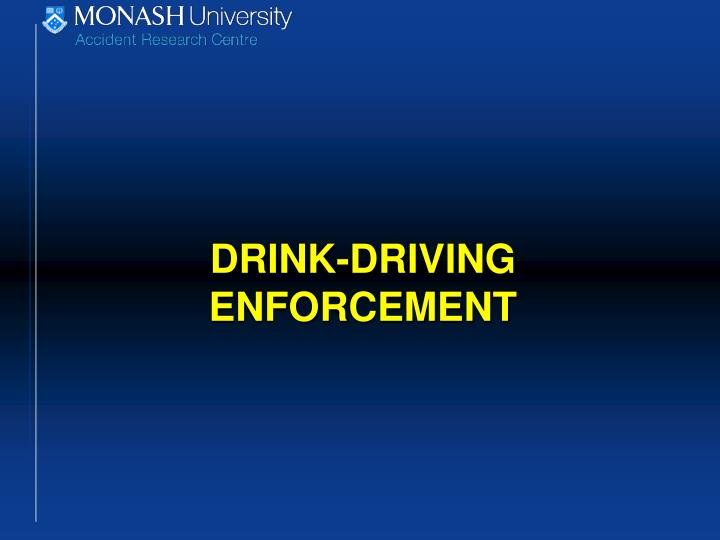 DRINK-DRIVING ENFORCEMENT