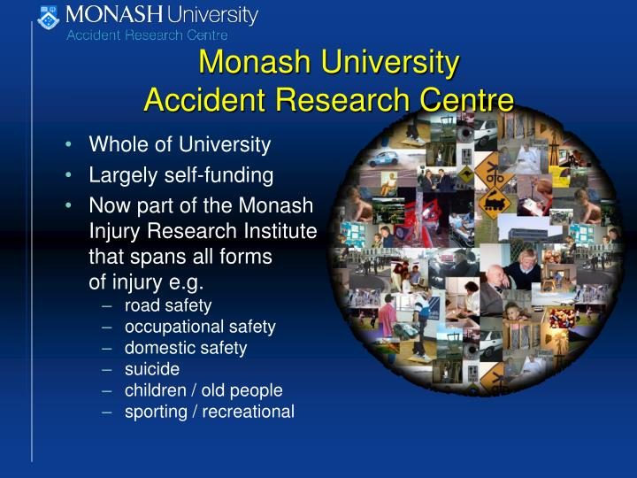 Monash university accident research centre