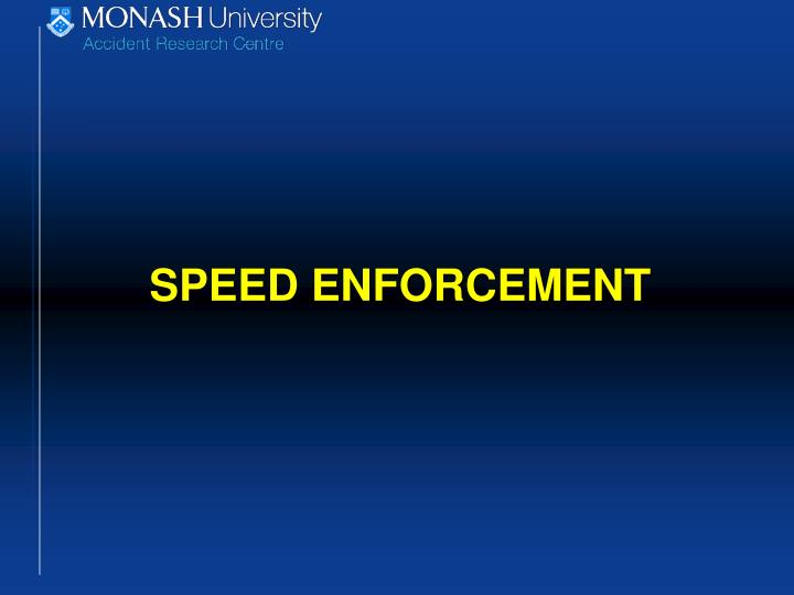 Speed enforcement