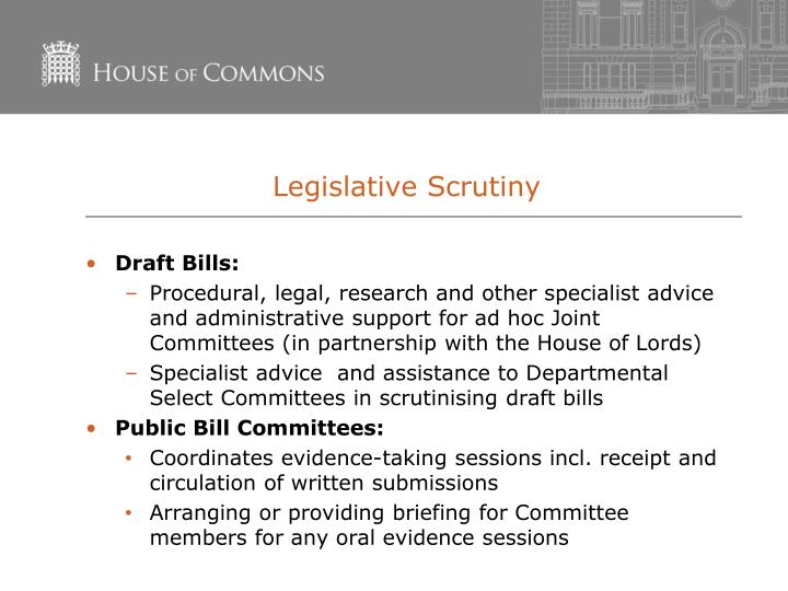 Legislative Scrutiny