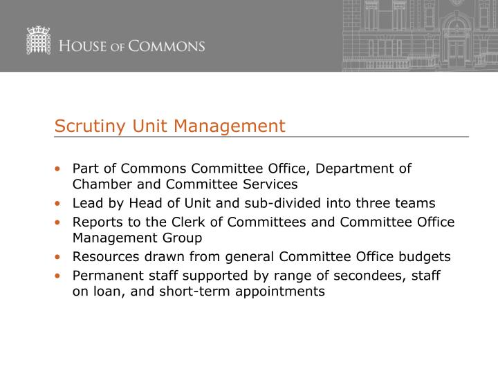 Scrutiny Unit Management
