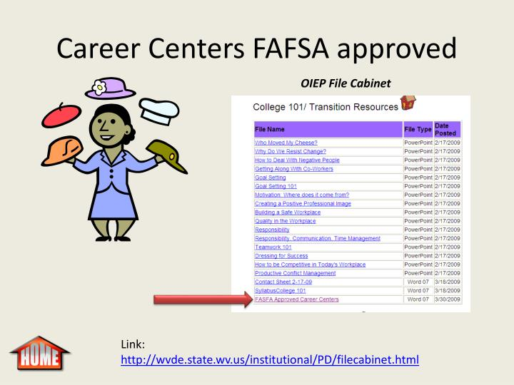 Career Centers FAFSA approved