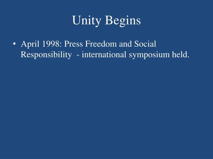 Unity Begins