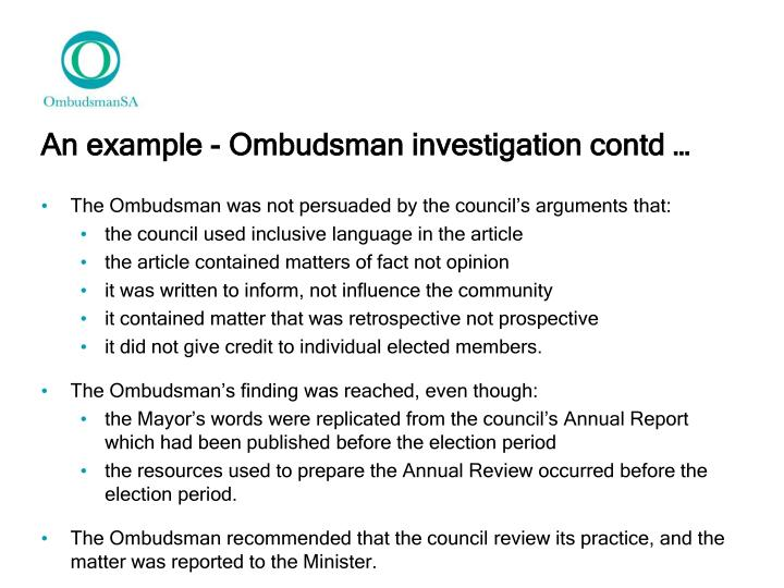 An example - Ombudsman investigation contd …