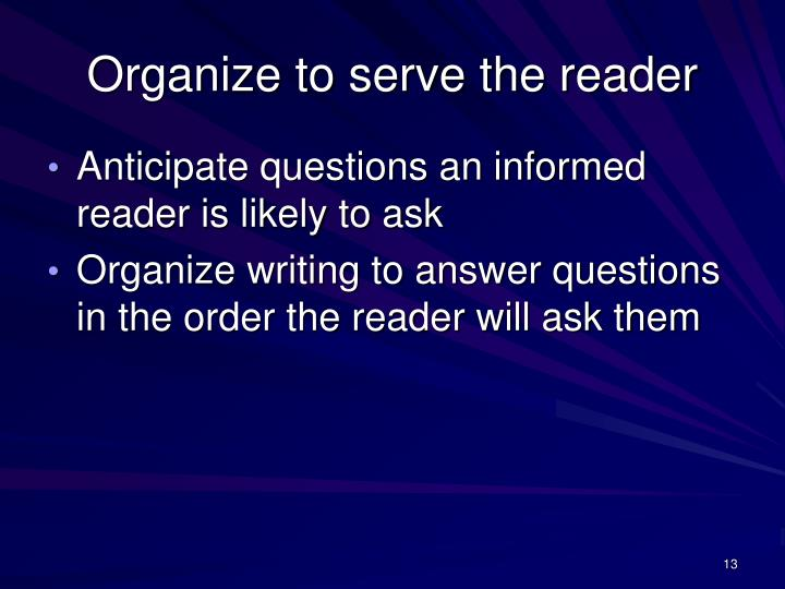 Organize to serve the reader